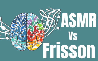 ASMR Vs Frisson