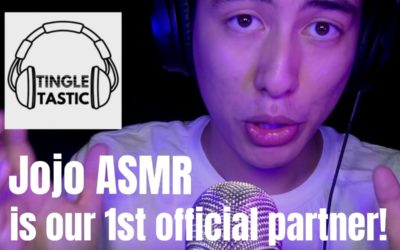 JoJo ASMR is our first official Partner!